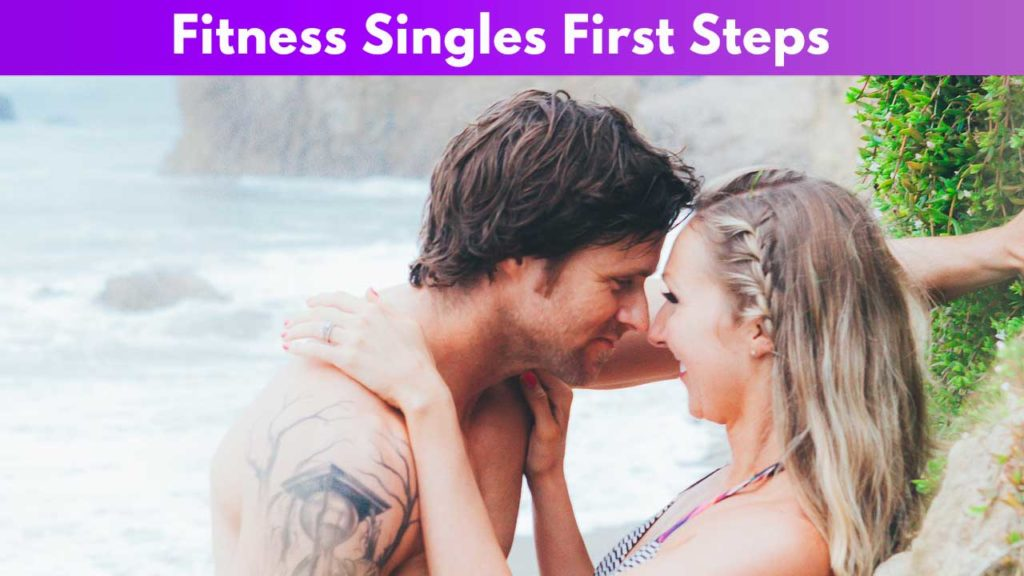 Fitness Singles First Steps