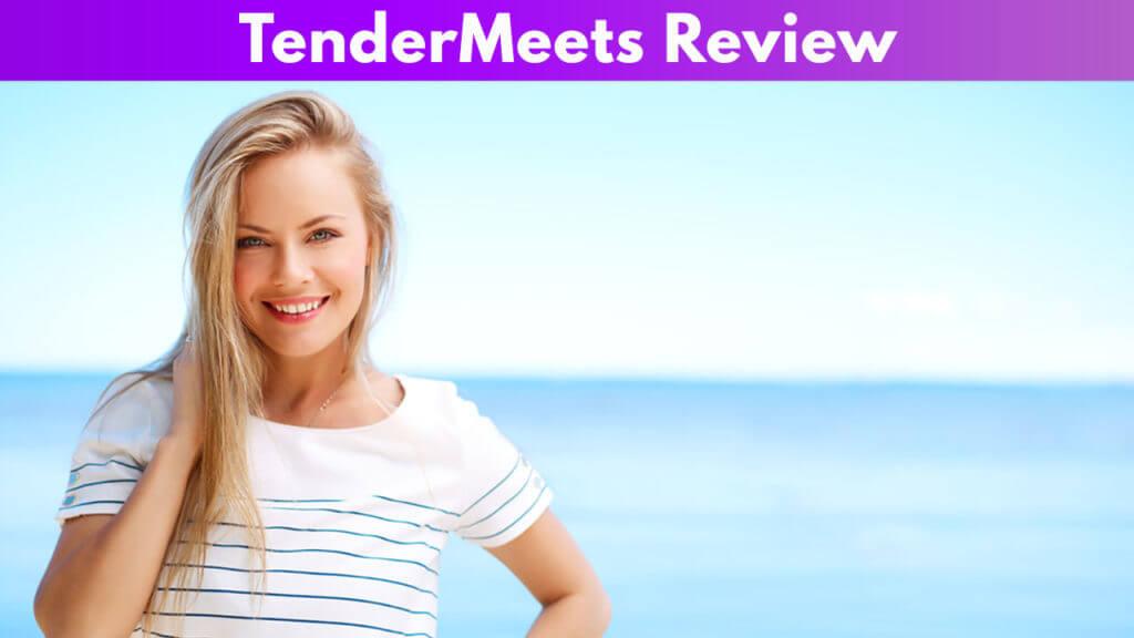 Tender meet Review