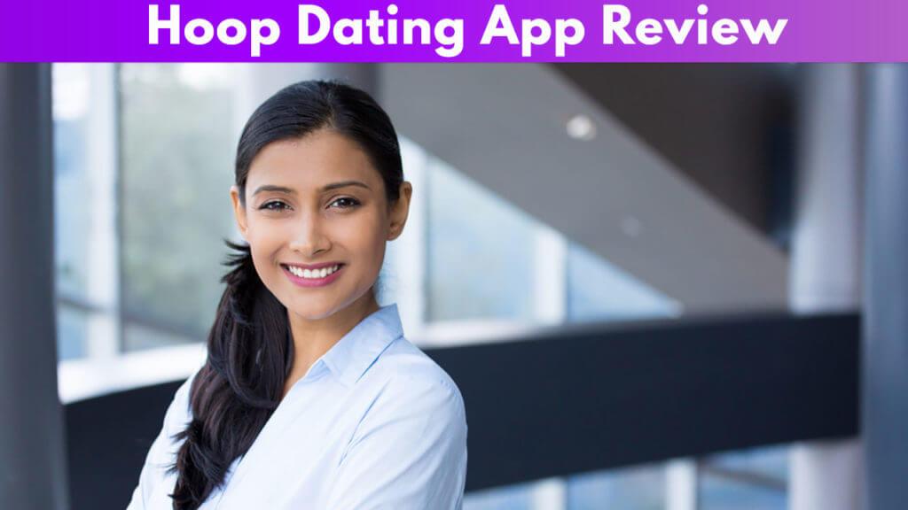 Hoop Dating App Review