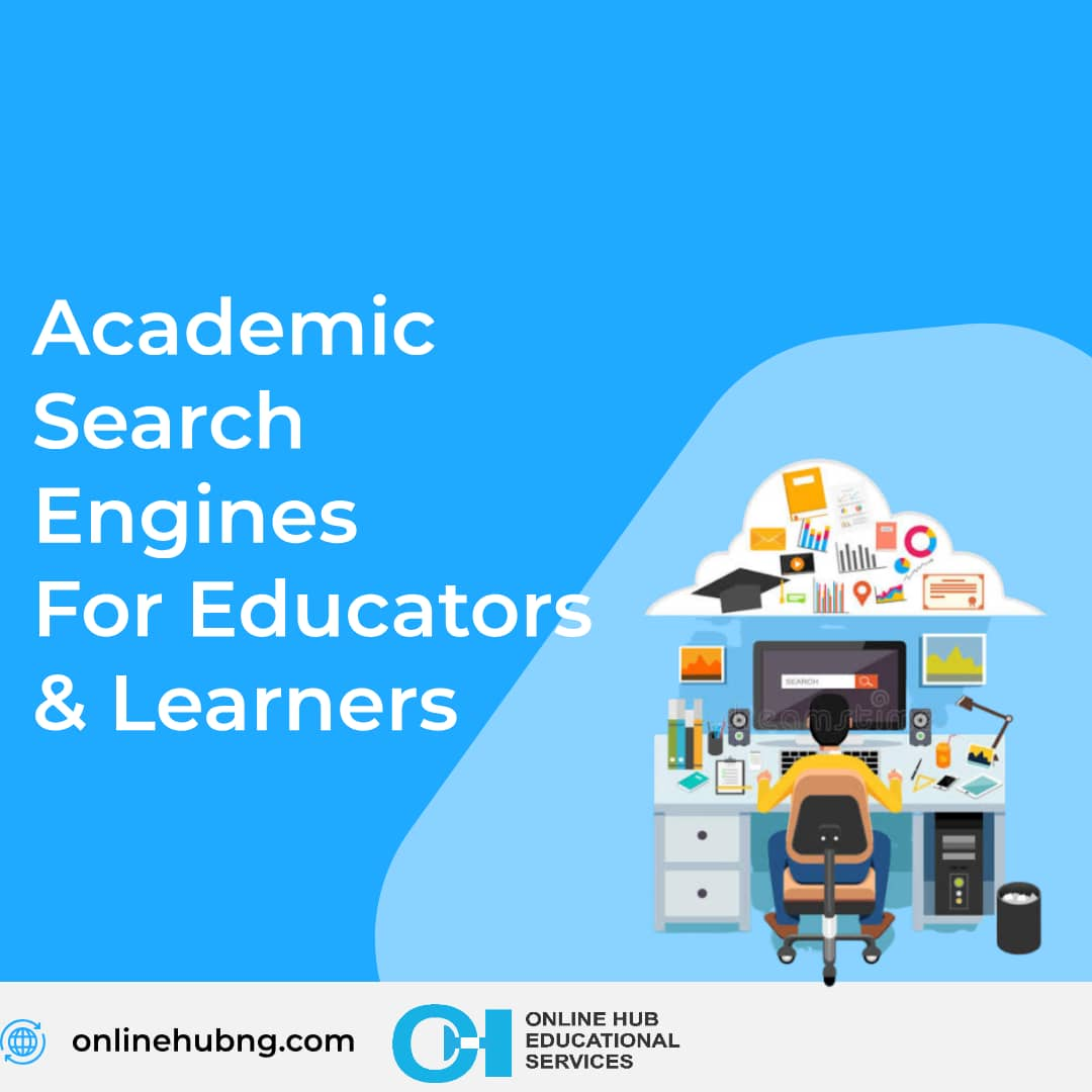 Academic Search Engines for Educators & Learners