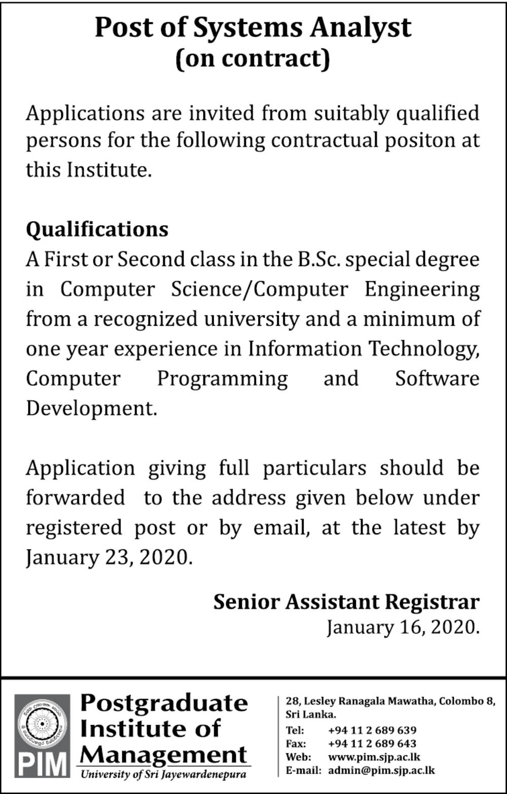Systems Analyst - Postgraduate Institute of Management - University of Sri Jayewardenepura