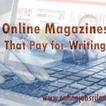 Write Articles to highest paying Magazines sites and get paid