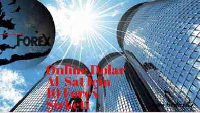 Photo of Online Dolar Al Sat İçin 10 Forex Şirketi