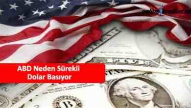 Photo of ABD Neden Sürekli Dolar Basıyor