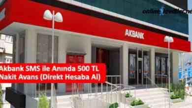Photo of Akbank SMS ile Anında 500 TL Nakit Avans (Direkt Hesaba Al)