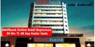aktifbank online kredi başvurusu nasıl yapılır