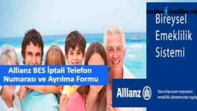 Photo of Allianz BES İptali Telefon  Numarası ve Ayrılma Formu