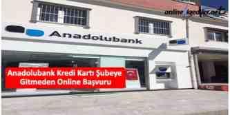 anadolubank kredi kartı başvurusu