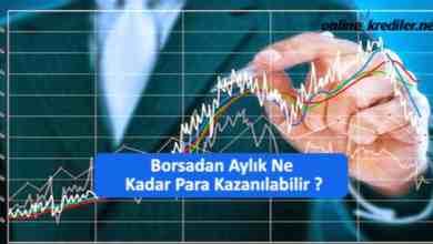 Photo of Borsadan Aylık En Fazla Ne Kadar Para Kazanılabilir ?