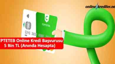 Photo of CEPTETEB Online Kredi Başvurusu 5 Bin TL (Anında Hesapta)