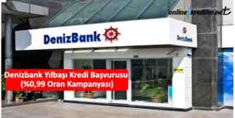 denizbank yilbasi kredi başvurusu