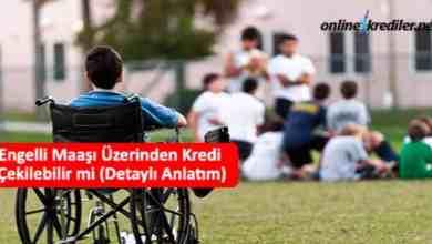 Photo of Engelli Maaşı Üzerinden Kredi Çekilebilir mi (24 bin TL)