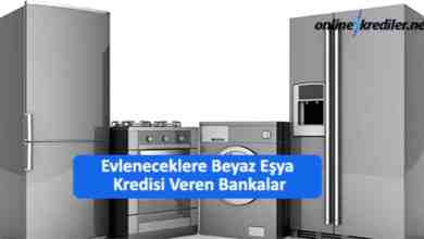 Photo of Evleneceklere Beyaz Eşya Kredisi Veren Bankalar