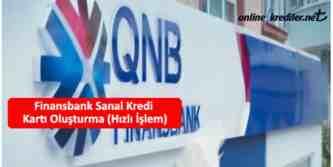 qnb finansbank sanal kredi kartı olusturmak