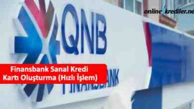 Photo of Finansbank Sanal Kredi Kartı Oluşturma (Hızlı İşlem)