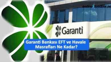 Photo of Garanti Bankası EFT Havale Masrafları Ne Kadar