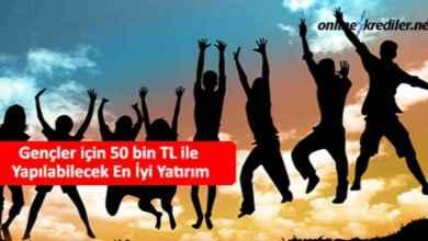 Photo of Gençler için 50 bin TL ile Yapılabilecek En İyi Yatırım