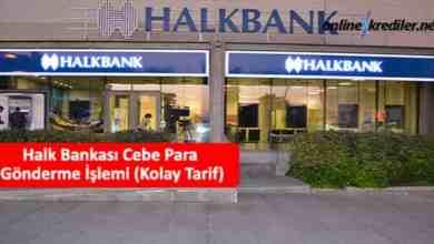 Photo of Halk Bankası Cebe Para Gönderme İşlemi (Kolay Tarif)