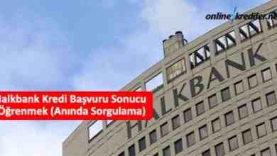 Photo of Halkbank Kredi Başvuru Sonucu Öğrenmek (Anında Sorgulama)