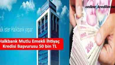 Photo of Halkbank Mutlu Emekli İhtiyaç Kredisi Başvurusu 50 bin TL