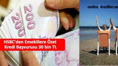 Photo of HSBC'den Emeklilere Özel Kredi Başvurusu 30 bin TL