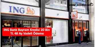 20 bin tl bayram kredisi ing bank