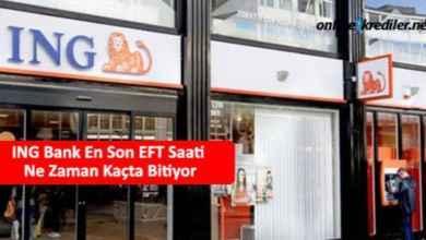 Photo of ING Bank En Son EFT Saati Ne Zaman Kaçta Bitiyor