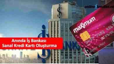 Photo of Anında İş Bankası Maximum Sanal Kredi Kartı Oluşturma