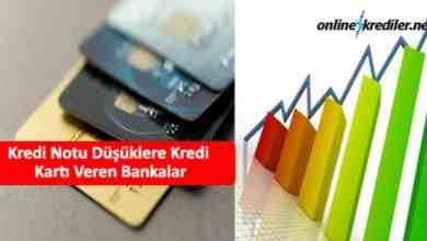 Photo of Kredi Notu Düşüklere Kredi Kartı Veren Bankalar 2021