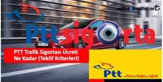 ptt trafik sigortası ücreti
