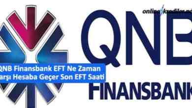 Photo of QNB Finansbank EFT Ne Zaman Karşı Hesaba Geçer Son EFT Saati