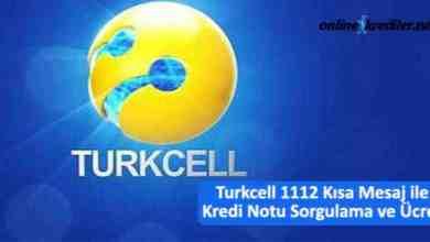 Photo of Turkcell 1112 Kısa Mesaj ile Kredi Notu Sorgulama ve Ücreti