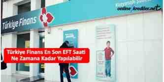 Türkiye finans en son eft saati