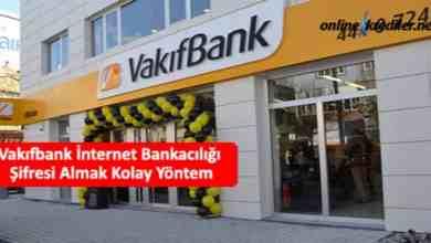 Photo of Vakıfbank İnternet Bankacılığı Şifresi Almak Kolay Yöntem