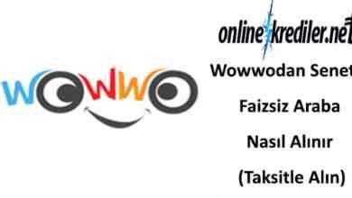 Photo of Wowwodan Senetle Faizsiz Araba Nasıl Alınır (Taksitle Alın)