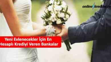Photo of Yeni Evlenecekler İçin En Hesaplı Krediyi Veren Bankalar