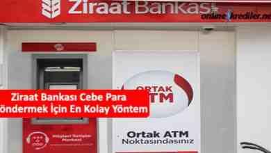 Photo of Ziraat Bankası Cebe Para Göndermek İçin En Kolay Yöntem
