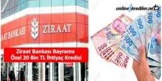 ziraat bankası 20 bin tl bayram kredisi