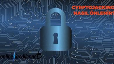 Photo of Cryptojacking Nasıl Önlenir, Tespit Edilir ve Engellenir?