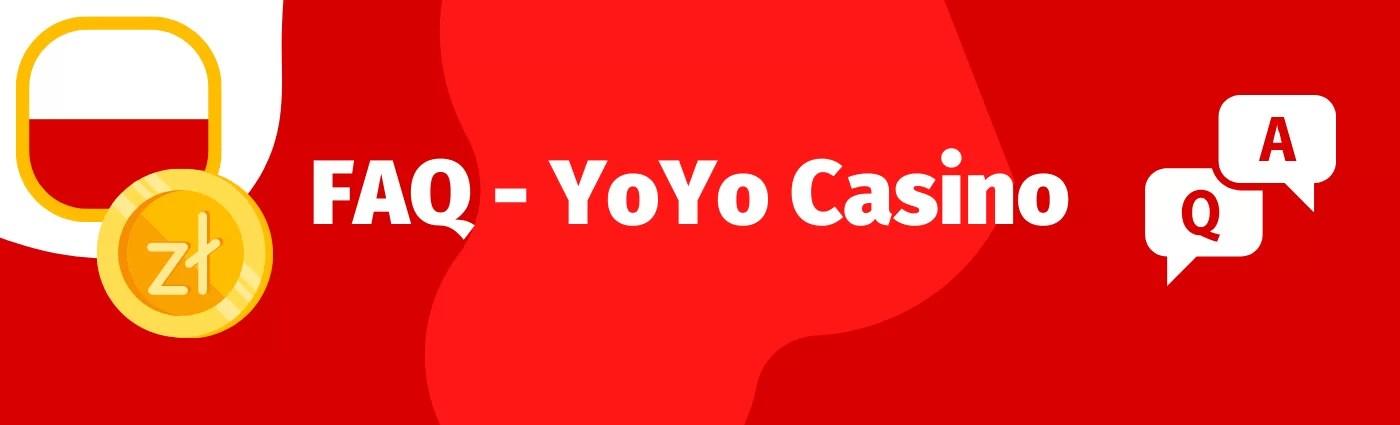FAQ - czyli najczęściej zadawane pytania o bonus bez depozytu w YoYo Casino, kod promocyjny czy darmowe spiny.