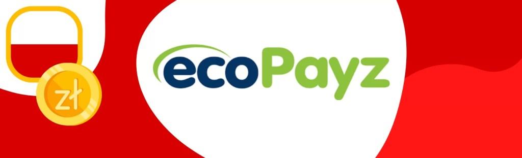 Zapłać za kasyno, korzystając z ecoPayz, poznaj plusy i minusy tej metody płatności za kasyna.