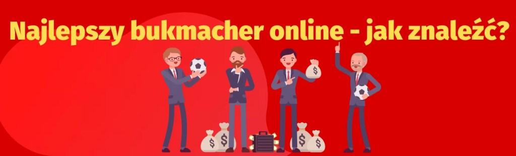 Najlepszy bukmacher online - jak znaleźć?