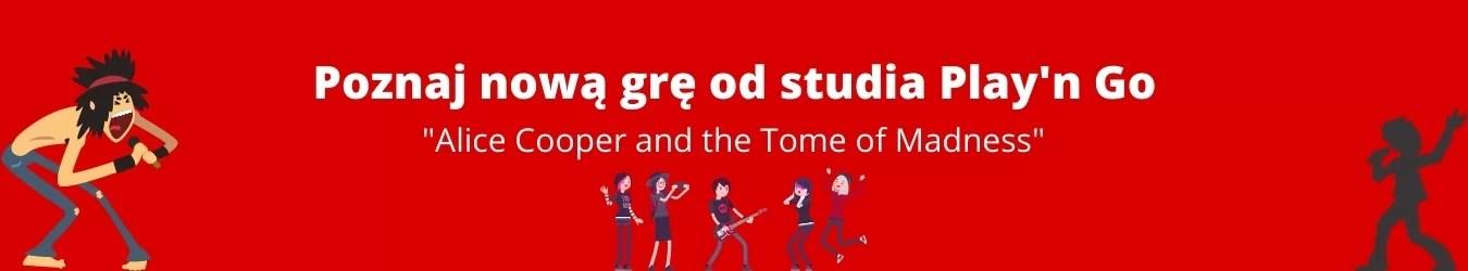 Poznaj nową grę od studia Play'n Go - Alice Cooper and the Tome of Madness