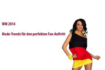 Titel-Mode-Trends-für-den-perfekten-Fan-Auftritt-bei-der-WM-2014
