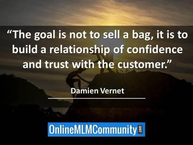 build a relationship of confidence and trust