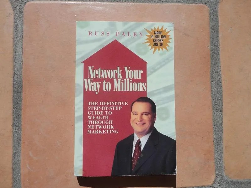 The top 43 mlm books of all time must read network marketing books 41 network your way to millions by russ paley malvernweather Gallery