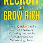 Recruit & Grow Rich by David Ward: Book Review