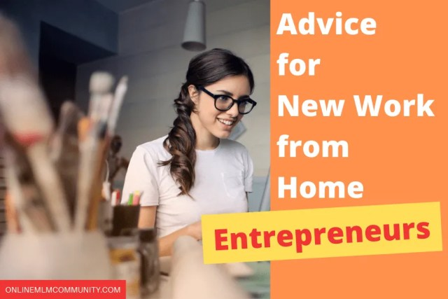 advice to new work from home entrepreneurs