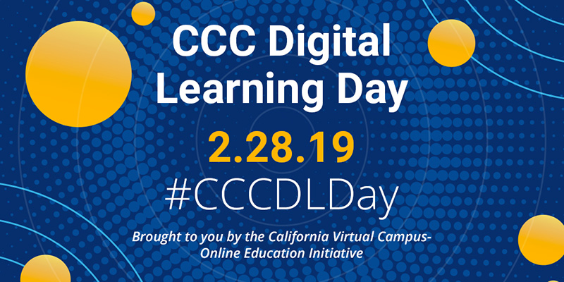 CCC Digital Learning Day 2.28.19