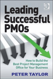 Leading Successful PMOs by Peter Taylor